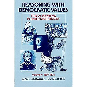 Reasoning with Democratic Values: Ethical Problems in United States History: 001