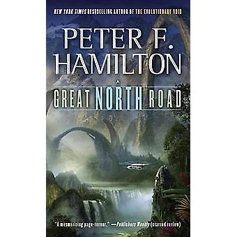 Great North Road by Peter F Hamilton - 9780345526670 Book