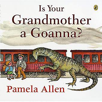 Ist Ihre Großmutter ein Goanna?