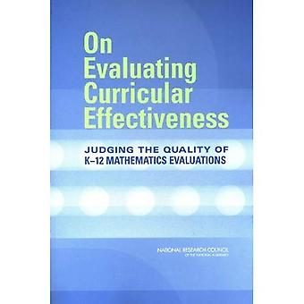 On Evaluating Curricular Effectiveness:: Judging the Quality of K-12 Mathematics Evaluations / Edition 1
