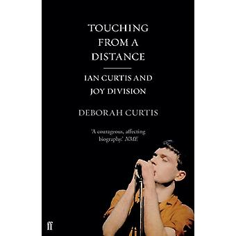 Touching From a Distance (Paperback) by Curtis Deborah