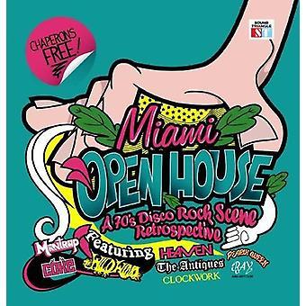 Miami Open House: A 70s Disco Rock Scene Retrospec - Miami Open House: A 70's Disco Rock Scene Retrospe [CD] USA import
