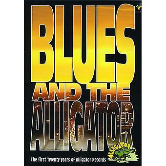 Blues & Alligator: de første tyve år af en - Blues & Alligator: de første tyve år af en [DVD] USA import