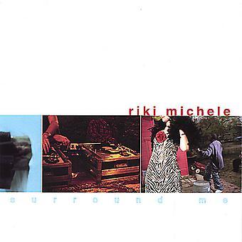 Umgeben Sie Riki Michele - mich [CD] USA import