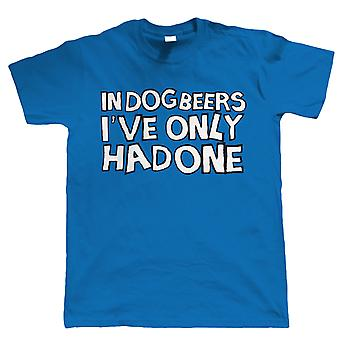 I hund øl har jeg kun haft én, Herre sjov drikke T Shirt