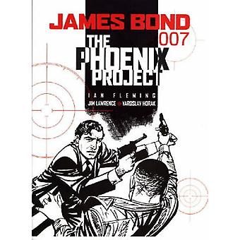James Bond  the Phoenix Project by Jim Lawrence & Yaroslav Horak
