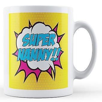 Super Nanny!! Pop Art Mug - Printed Mug