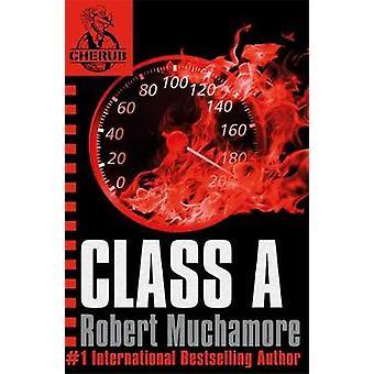 Class A - Book 2 by Robert Muchamore - 9780340881545 Book