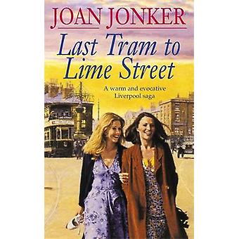 Ostatni tramwaj do Lime Street przez Joan Jonker - 9780747251316 książki