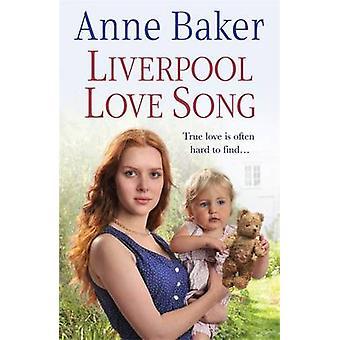 Liverpool kærlighedssang af Anne Baker - 9780755378333 bog