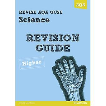 RIVEDERE AQA - GCSE Science A revisione guida superiore di Susan Kearsey - N