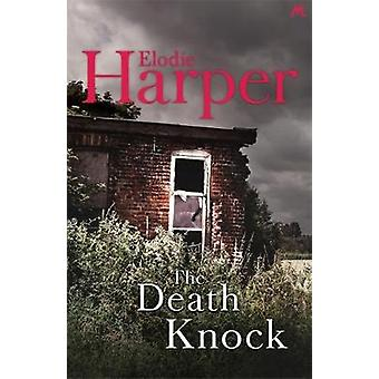 The Death Knock by The Death Knock - 9781473642195 Book