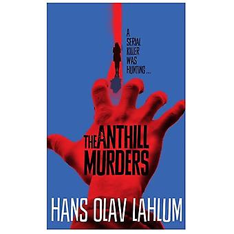 The Anthill Murders by Hans Olav Lahlum - 9781509809523 Book