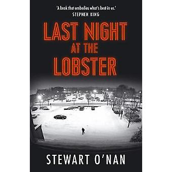 Last Night at the Lobster by Stewart O'Nan - 9781760293864 Book