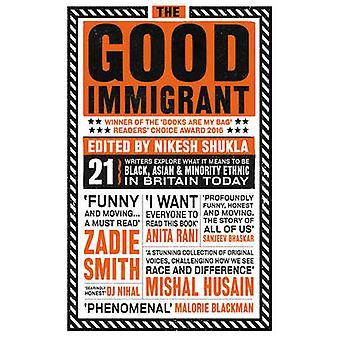 The Good Immigrant by Nikesh Shukla - Nikesh Shukla - 9781783523955 B