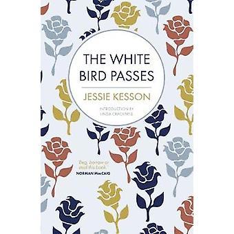 L'oiseau blanc passe par Jessie Kesson - Linda Cracknell - 9781785300