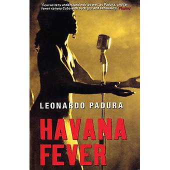 Havana Fever by Leonardo Padura - Peter Bush - 9781904738367 Book