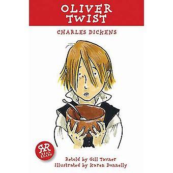 Oliver Twist by Charles Dickens - Gill Tavner - Karen Donnelly - 9781