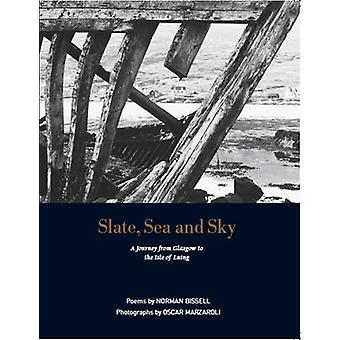 Slate - Sea and Sky (2nd Revised edition) by Norman Bissell - 9781910