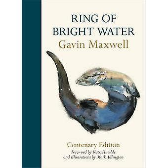 Ring of Bright Water by Gavin Maxwell - 9781910065099 Book