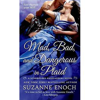 Mad - schlecht und gefährlich in Plaid von Suzanne Enoch - 9781250041623 Buch