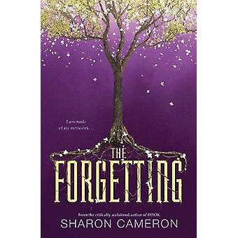 The Forgetting by Sharon Cameron - 9781338160710 Book