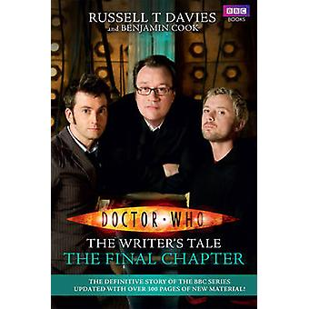 Doctor Who - The Writer's Tale -The Final Chapter by Russell T. Davies