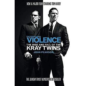 La Profession de Violence: The Rise and Fall des jumeaux Kray