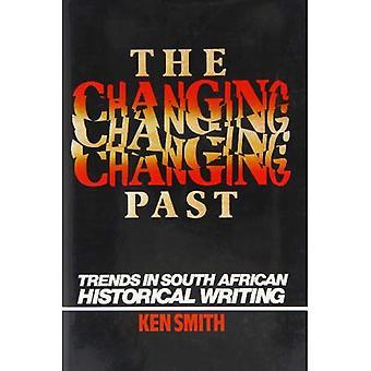 O passado de mudança: Tendências na escrita histórica sul africana