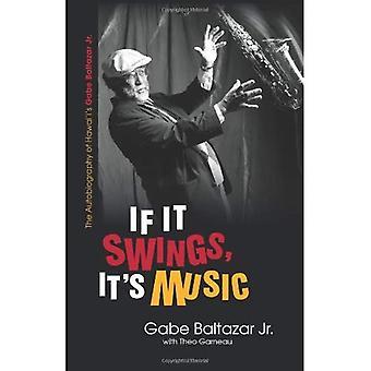 If It Swings, It's Music