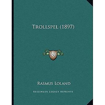 Trollspel (1897)