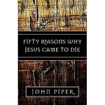 50 razões por que Jesus veio para morrer