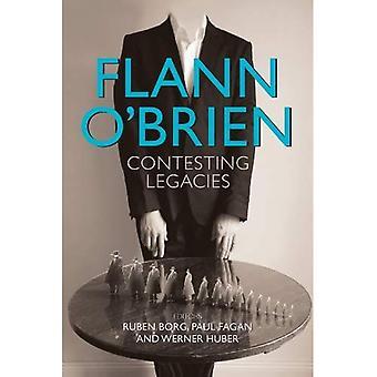 Flann O'Brien: Contesting Legacies