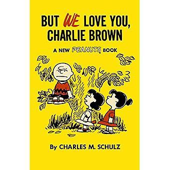 But We Love You, Charlie Brown (Peanuts Vol.7)