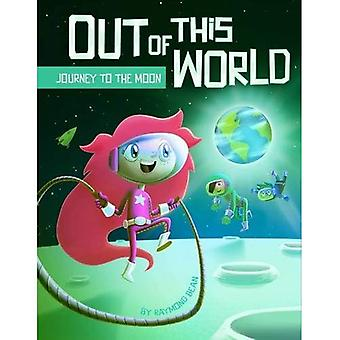 Journey to the Moon - Out of This World: Out of This World