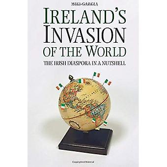 Invasion de l'Irlande du monde: la Diaspora irlandaise en bref