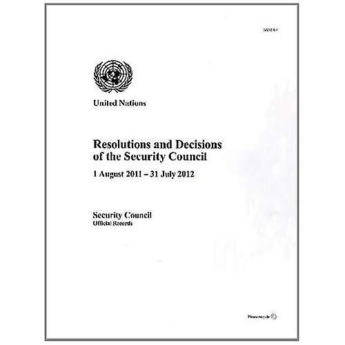 Resolutions and Decisions of the Security Council  Sixty-seventh Year (Official Records)