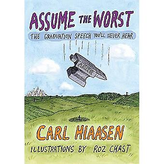 Assume the Worst