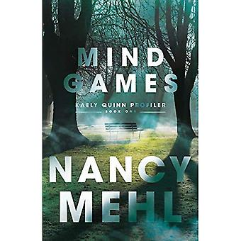Mind Games (Kaely Quinn Profiler)
