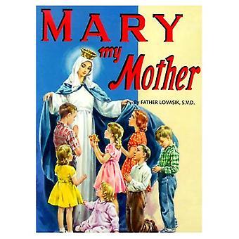 Mary min mor (St. Joseph bilderböcker)