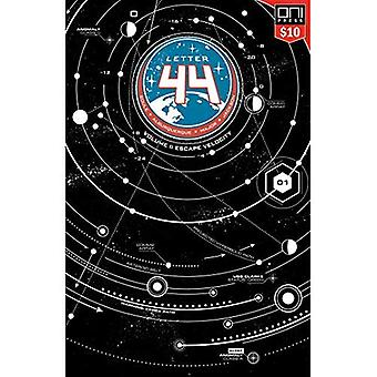 Letter 44, Volume 1: Square One Edition