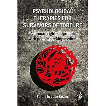 Psychological Therapies for Survivors of Torture: A human rights approach with people seeking asylum