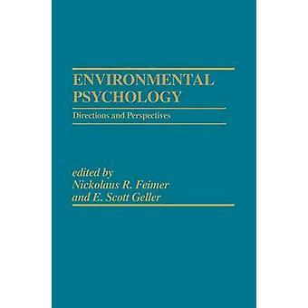 Milieu psychologie richtingen en perspectieven door Feimer & Nickolaus R.