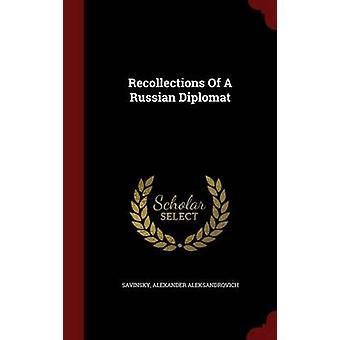 Souvenirs d'un diplomate russe par Aleksandrovitch & Savinsky & Alexander