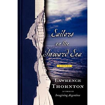 Sailors on the Inward Sea by Thornton & Lawrence