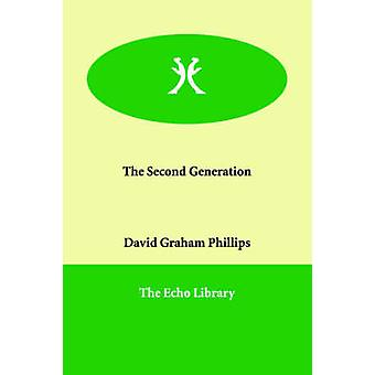 The Second Generation by Phillips & David Graham