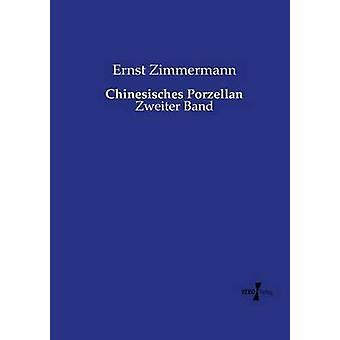 Chinesisches Porzellan by Zimmermann & Ernst