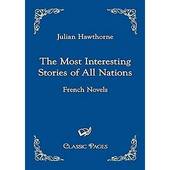The Most Interesting Stories of All Nations by Hawthorne & Julian