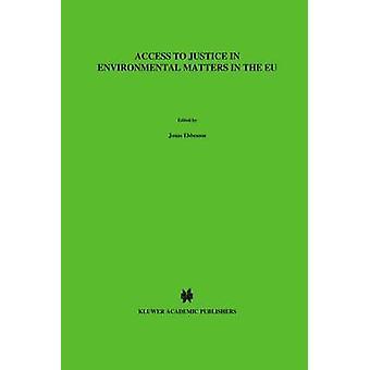 Acceso a la justicia en asuntos ambientales en la UE por Ebbesson y Jonas