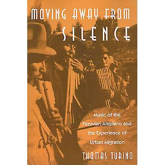Moving Away from Silence - Music of the Peruvian Altiplano and the Exp